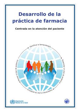 Desarrollo de la práctica de farmacia centrada en la atención