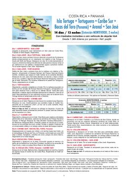 Isla Tortuga + Tortuguero + Caribe Sur + Bocas del Toro (Panamá) +