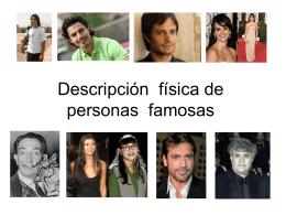 Descripción física de personas famosas