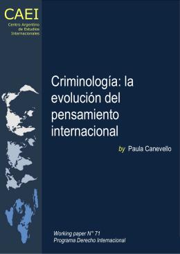 Criminología: la evolución del pensamiento internacional