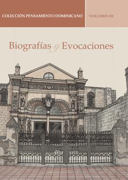 Volumen III - Biografías y Evocaciones