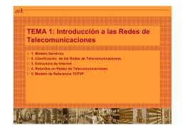TEMA 1: Introducción a las Redes de Telecomunicaciones TEMA 1