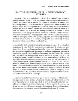 CAPITULO 15. SEGUNDA LEY DE LA TERMODINAMICA Y