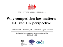 Why competition law matters: EU and UK perspective