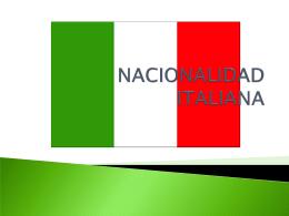 NACIONALIDAD ITALIANA - Facultad de Derecho de la UACH