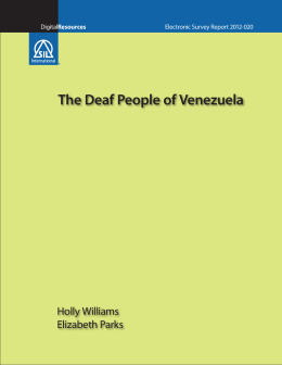 The Deaf People of Venezuela Holly Williams and