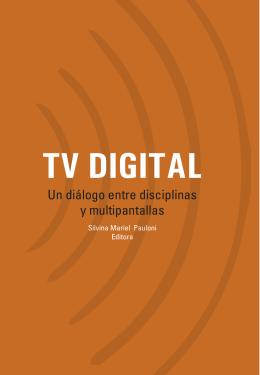 TV DIGITAL - Facultad de Periodismo y Comunicación Social de la
