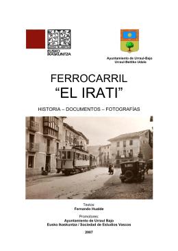 """FERROCARRIL """"EL IRATI"""" - ayuntamiento de urraúl bajo"""