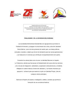 FINALIDADES DE LA SOCIEDAD BOLIVARIANA Las
