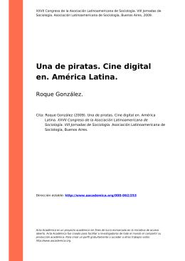 Una de piratas. Cine digital en. América Latina