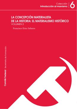 la concepción materialista de la historia: el materialismo histórico