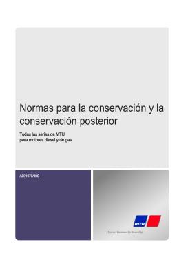 Normas para la conservación y la conservación posterior