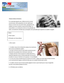 TRENZA MARIA (PEINADO) Es un peinado popular que a