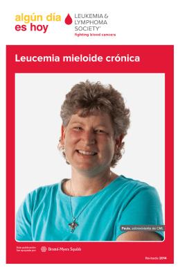 Leucemia mieloide crónica - Leukemia & Lymphoma Society