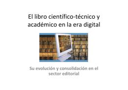 El libro científico-técnico y académico en la era digital