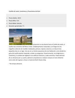 Castillo de Leeds, Canterbury y Panorámica de Kent