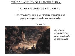 1. LOS FENOMENOS NATURALES. Los fenómenos naturales
