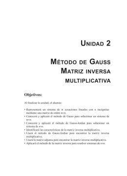 UNIDAD 2 MÉTODO DE GAUSS MATRIZ INVERSA MULTIPLICATIVA