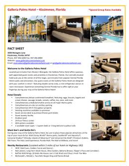 Galleria Palms Hotel – Kissimmee, Florida FACT SHEET