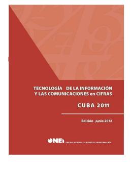 (TIC) en Cifras. Cuba 2011 - Oficina Nacional de Estadísticas