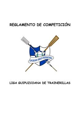Reglamento de la Liga Guipuzcoana de trainerillas