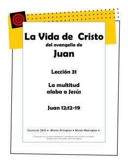 La Vida de Cristo Juan