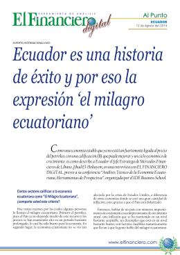 Ecuador es una historia de éxito y por eso la