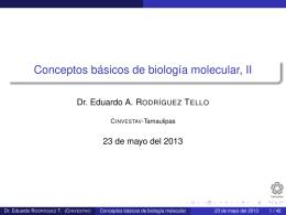 Conceptos básicos de biología molecular, II - Cinvestav