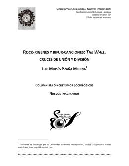 Rock-rigenes y bifur-canciones: The Wall, cruces de unión y división