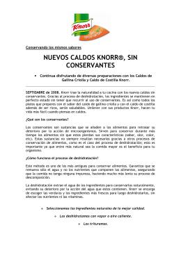 NUEVOS CALDOS KNORR®, SIN CONSERVANTES