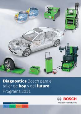 Diagnostics Bosch para el taller de hoy y del futuro. Programa 2011