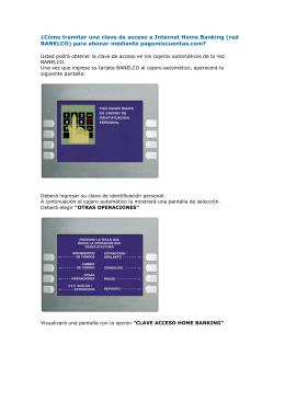 ¿Cómo tramitar una clave de acceso a Internet Home Banking (red