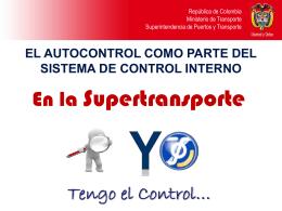 Autocontrol en la Supertransporte - Superintendencia de Puertos y
