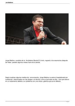 Jorge Medina, vocalista de la Arrolladora Banda El Limón, regresó a