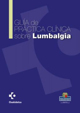 Guía de práctica clínica sobre lumbalgia ( pdf , 1 MB )