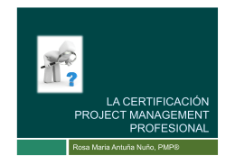 La certificación Project Management Profesional