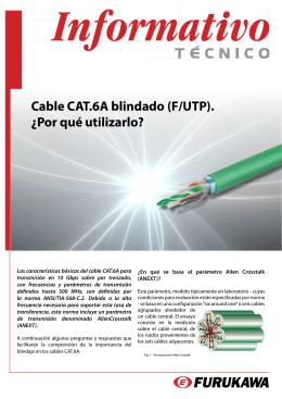 Cable CAT.6A blindado (F/UTP). ¿Por qué utilizarlo?