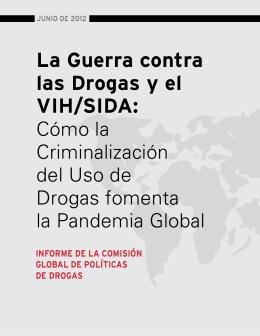 La Guerra contra las Drogas y el VIH/SIDA: