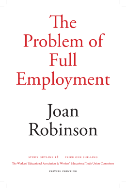The Problem of Full Employment Joan Robinson