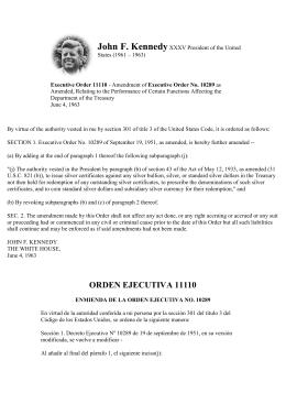 La orden ejecutiva 11110 de John Fidgeral Kennedy 4/06/1963