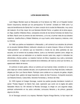 LEÓN MAGNO MONTIEL León Magno Montiel nació en Maracaibo