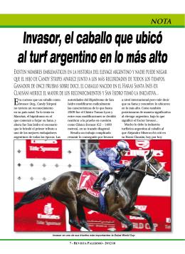 Invasor, el caballo que ubicó al turf argentino en