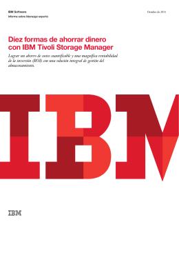 Diez formas de ahorrar dinero con IBM Tivoli Storage Manager