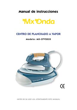 Manual de instrucciones CENTRO DE PLANCHADO A VAPOR