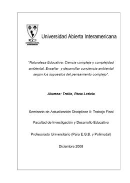 """""""Naturaleza Educativa: Ciencia compleja y complejidad"""