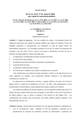 De la Ley 22 de 27 de junio de 2006, que regula