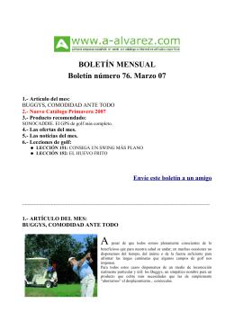 BOLETÍN MENSUAL Boletín número 76. Marzo 07