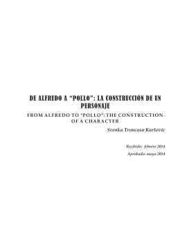 """DE ALFREDO A """"POLLO"""": LA CONSTRUCCIÓN"""