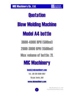 Quotation Blow Molding Machine Model A4 bottle MIC Machinery