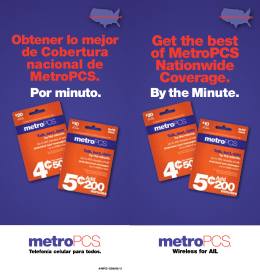 Get the best of MetroPCS Nationwide Coverage.